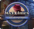 Permainan Ms. Holmes: Five Orange Pips