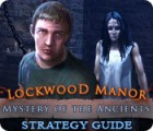 Permainan Mystery of the Ancients: Lockwood Manor Strategy Guide