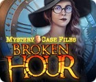 Permainan Mystery Case Files: Broken Hour