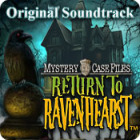 Permainan Mystery Case Files: Return to Ravenhearst Original Soundtrack