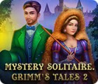 Permainan Mystery Solitaire: Grimm's Tales 2