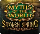 Permainan Myths of the World: Stolen Spring