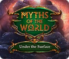 Permainan Myths of the World: Under the Surface