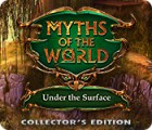 Permainan Myths of the World: Under the Surface Collector's Edition