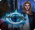 Permainan Paranormal Files: The Tall Man