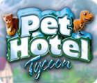 Permainan Pet Hotel Tycoon