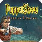 Permainan PuppetShow: Destiny Undone Collector's Edition