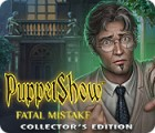 Permainan PuppetShow: Fatal Mistake Collector's Edition