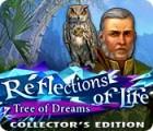 Permainan Reflections of Life: Tree of Dreams Collector's Edition