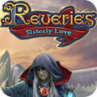 Permainan Reveries: Sisterly Love Collector's Edition