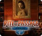 Permainan Rite of Passage: Bloodlines