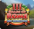 Permainan Roads of Rome: New Generation III