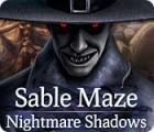 Permainan Sable Maze: Nightmare Shadows