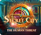 Permainan Secret City: The Human Threat