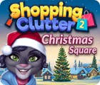 Permainan Shopping Clutter 2: Christmas Square