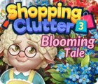 Permainan Shopping Clutter 3: Blooming Tale