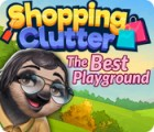 Permainan Shopping Clutter: The Best Playground