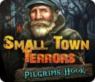 Permainan Small Town Terrors: Pilgrim's Hook