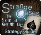 Permainan Strange Cases: The Secrets of Grey Mist Lake Strategy Guide