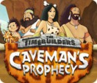 Permainan The Timebuilders: Caveman's Prophecy