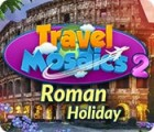 Permainan Travel Mosaics 2: Roman Holiday