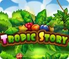 Permainan Tropic Story