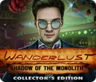 Permainan Wanderlust: Shadow of the Monolith Collector's Edition