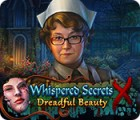 Permainan Whispered Secrets: Dreadful Beauty